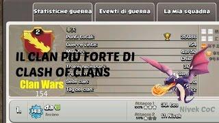 getlinkyoutube.com-Clash of Clans - IL CLAN PIÙ FORTE DEL MONDO (Clan Wars)