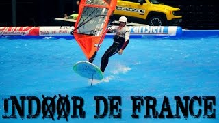 getlinkyoutube.com-Indoor de France 2016 - Paris Bercy | WINDSURF FOIL