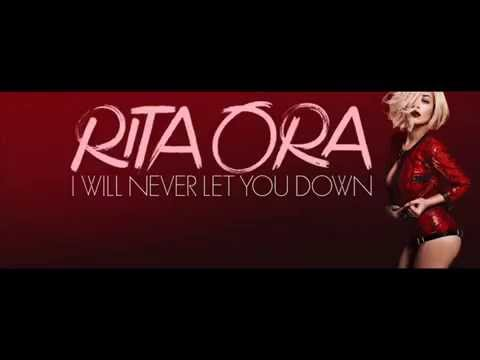 Rita Ora - I Will Never Let You Down (Lyrics)