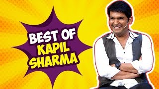 Best Of Kapil Sharma | Funniest Acts | The Kapil Sharma Show