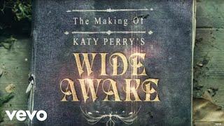 "getlinkyoutube.com-Katy Perry - The Making of Katy Perry's ""Wide Awake"""