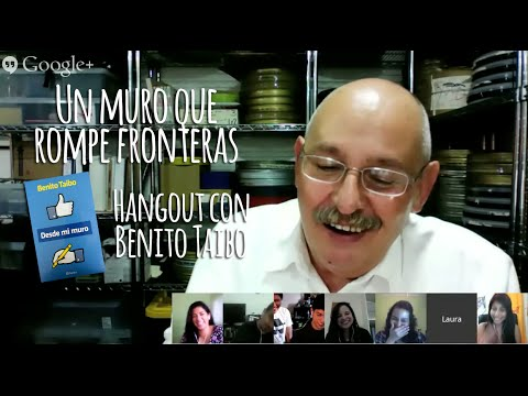 Un muro que rompe fronteras- Hangout con Benito Taibo