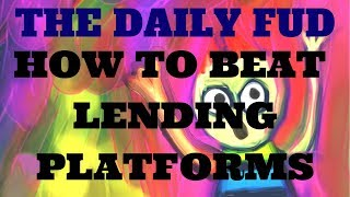 Daily FUD - How to Beat HYIP Lending Platforms! width=