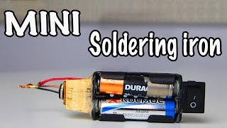 getlinkyoutube.com-How to make a mini Battery Powered Soldering Iron