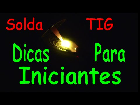 Inversora TIG 200P Weld Vision, Dicas para iniciantes - Inverter Welder Tips for beginners