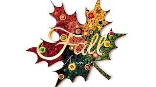 getlinkyoutube.com-Quilling Fall Leaf Typography Tutorial