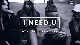 getlinkyoutube.com-BTS - I NEED U [ENGLISH COVER]