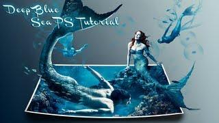 getlinkyoutube.com-deep blue sea │ 3d effect │ photoshop cs6 tutorial