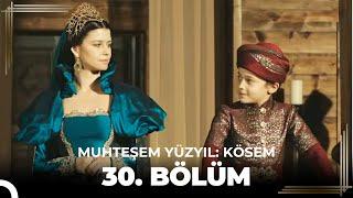 getlinkyoutube.com-Muhteşem Yüzyıl Kösem 30.Bölüm (HD) - Sezon Finali