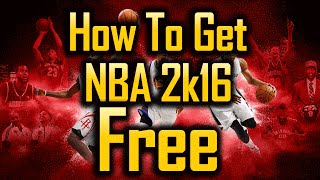 getlinkyoutube.com-How To Get NBA 2k16 FREE for PS4 / XBOX ONE / PC