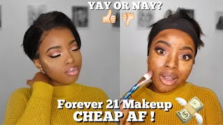 FULL FACE USING FOREVER 21 MAKEUP: FIRST IMPRESSIONS & REVIEW ! || $5 MAKEUP, CHEAP AF !