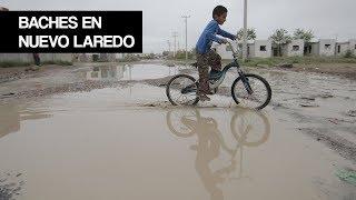 Baches en Nuevo Laredo