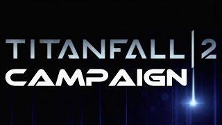 getlinkyoutube.com-TITANFALL 2 FULL CAMPAIGN Gameplay Walkthrough PS4 [Subtitles]