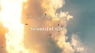 getlinkyoutube.com-Daryl & Beth    Beautiful Girl