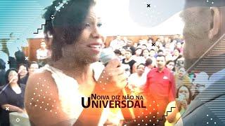getlinkyoutube.com-noiva diz não na universal