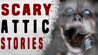 getlinkyoutube.com-3 TRUE Scary As Hell Attic Stories