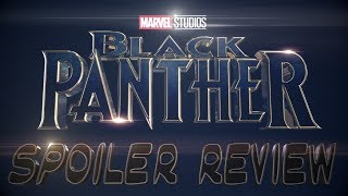 Black Panther SPOILER REVIEW w/Delton