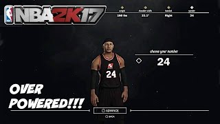 NBA 2K17| OVER POWERED MYPLAYER CREATION!!! + Best Signature Styles & NBA Animations! #1