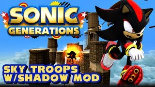getlinkyoutube.com-Sonic Generations PC - (1080p) Sky Troops w/Shadow Mod