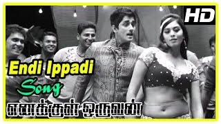 Enakkul Oruvan Movie Scenes | Siddharth wants to marry Deepa | Endi Ippadi song | Aadukalam Naren