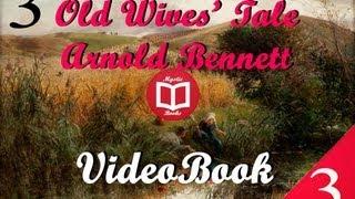 Old Wives' Tale By Arnold Bennett (Book III Sophia) Full