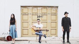 getlinkyoutube.com-HiVi! - Siapkah Kau Tuk Jatuh Cinta Lagi (eclat & Rama Davis Acoustic Cover)