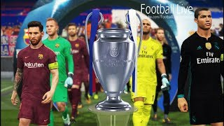 PES 2018 | UEFA Champions League Final | Real Madrid vs FC Barcelona | Gameplay PC