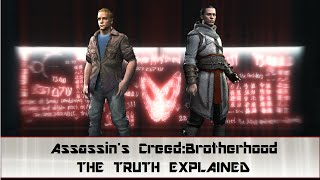Assassin's Creed Brotherhood: The Truth Explained