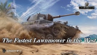 getlinkyoutube.com-World of Tanks - The Fastest Lawnmower in the West