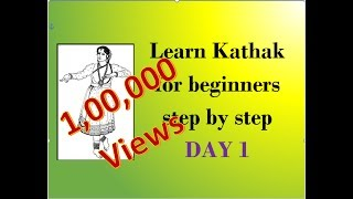Learn Kathak step by step for beginners DAY 1
