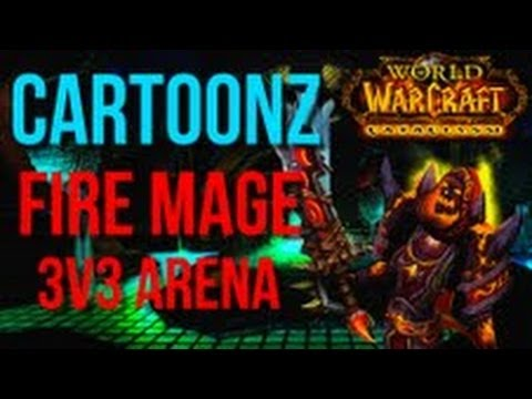 Fire Mage PvP 3v3 Arena 4.3 by Cartoonz (World of Warcraft Gameplay + Commentary)