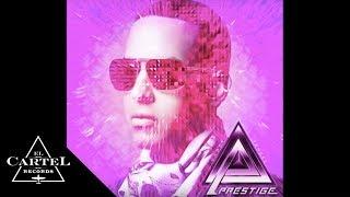 Daddy Yankee - Medley PRESTIGE