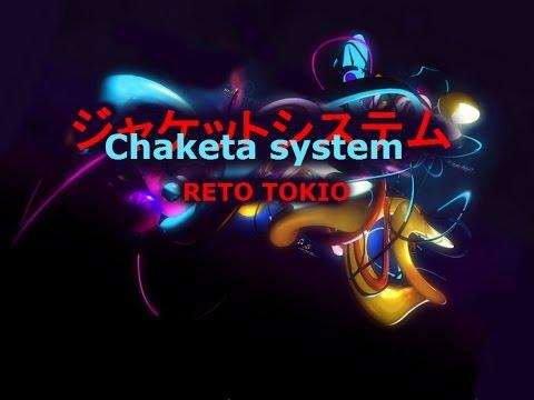 chaketa system reto tokio - trailer
