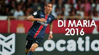 getlinkyoutube.com-Angel Di Maria ► 2016 | Magic Skills ● Amazing Goals ● HD