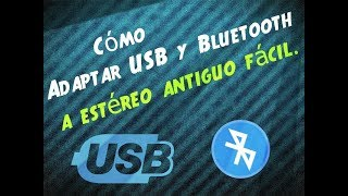 getlinkyoutube.com-Adaptar USB y Bluetooth a estereo antiguo facil