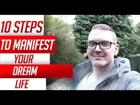 10 Steps to Manifest Your Dream Reality Using Law Of Attraction