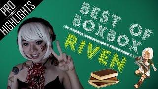 getlinkyoutube.com-Best of Boxbox - Best Riven Plays | League of Legends