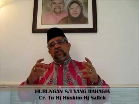 Hubungan Suami Isteri Yang Bahagia : Cr Hj Hushim