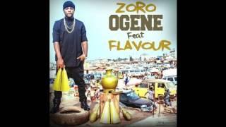 Zoro ft Flavour   Ogene NEW OFFICIAL AUDIO 2016
