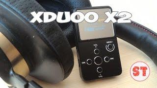 getlinkyoutube.com-xDuoo X2 - реально мощный аудио плеер, полный обзор