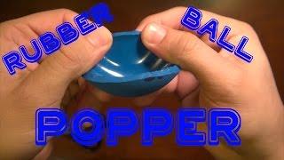 getlinkyoutube.com-The Rubber Ball Popper! - Rob's World