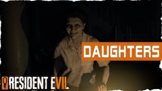 Resident Evil 7 - Banned Footage - DAUGHTERS - Let's Play Resident Evil 7 Biohazard Gameplay