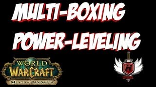 getlinkyoutube.com-Multiboxing Powerleveling with WOWHOBBS Mists of Pandaria MoP (gameplay/commentary)