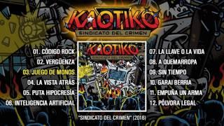 """getlinkyoutube.com-KAOTIKO """"Sindicato Del Crimen"""" (Álbum Completo)"""