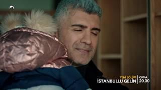 İstanbullu Gelin Dizisi 80. Bölüm Fragmanı