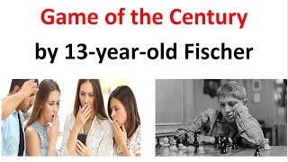 getlinkyoutube.com-13-year-old Fischer plays the GREATEST chess game of all time!