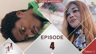 Pod et Marichou - Saison 2 - Episode 4