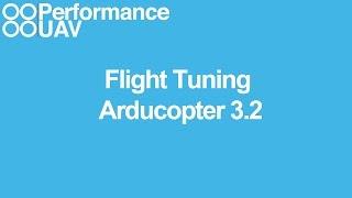 getlinkyoutube.com-Flight tuning Arducopter 3.2