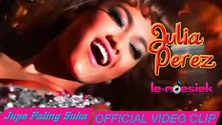 getlinkyoutube.com-Julia Perez - Jupe Paling Suka [Official Music Video]
