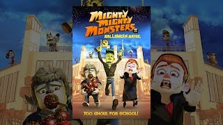 getlinkyoutube.com-Mighty Mighty Monsters - Halloween Havoc